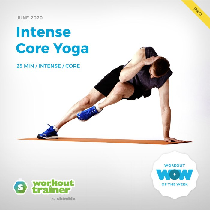 Workout Trainer by Skimble: Pro Workout of the Week: Intense Core Yoga